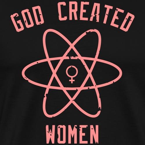 God created Women - Männer Premium T-Shirt