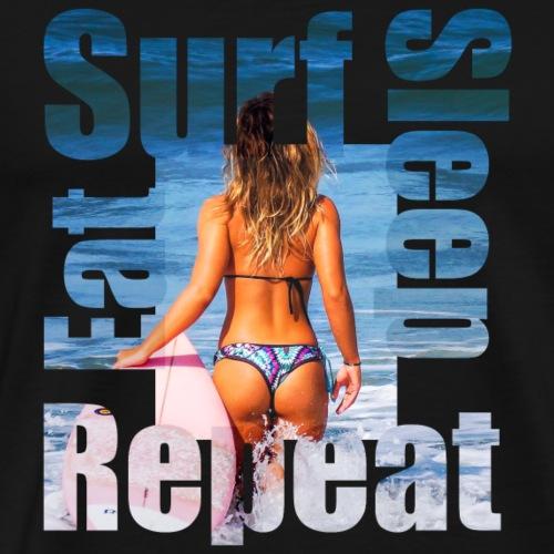 Eat.Surf.Sleep.Repeat - Surf Girls - Mannen Premium T-shirt
