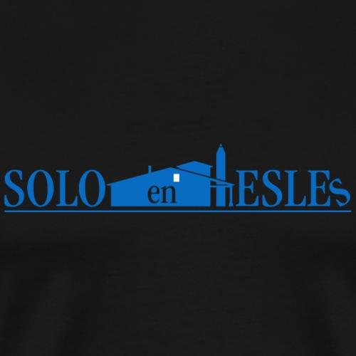 Solo en Esles - Camiseta premium hombre