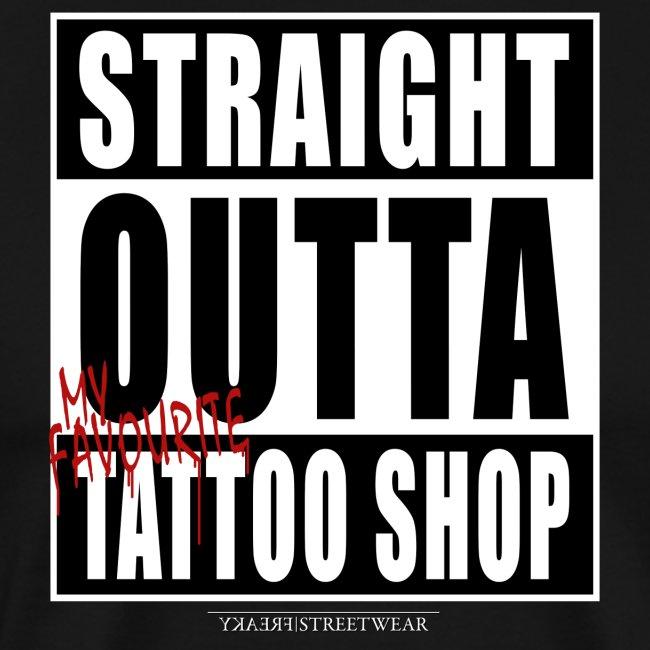 straightoutta tattoo shop
