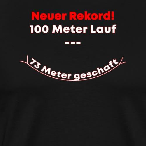 Rekord Geschenk Laufen Rennen Sport 100m - Männer Premium T-Shirt