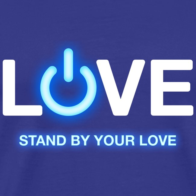 LiveLife Stand By Your Love