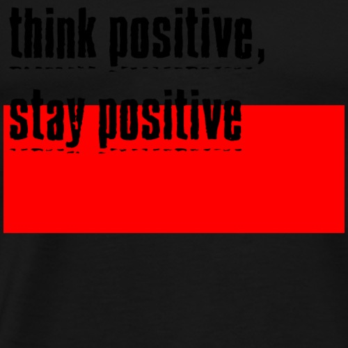 think positive 01 - Men's Premium T-Shirt