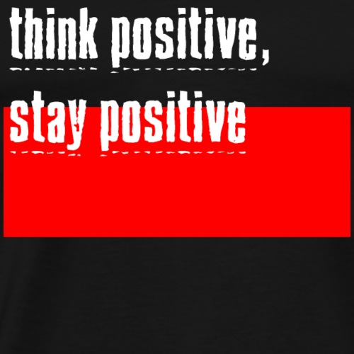think positive 02 - Men's Premium T-Shirt