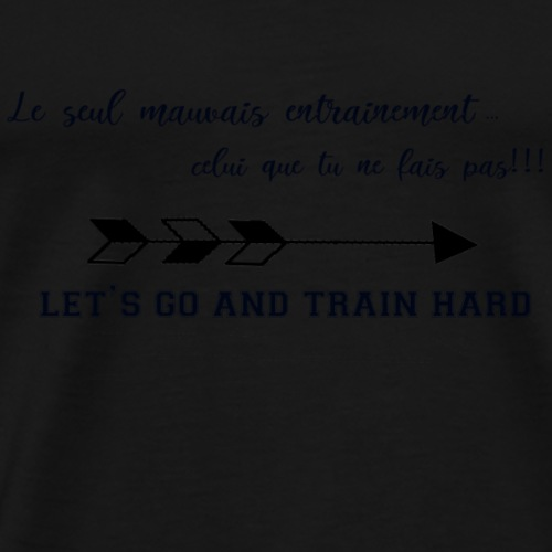 train hard - T-shirt Premium Homme
