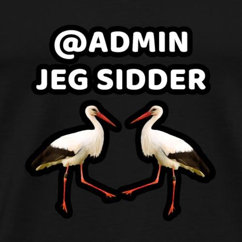 admin jeg sidder stuck - Herre premium T-shirt
