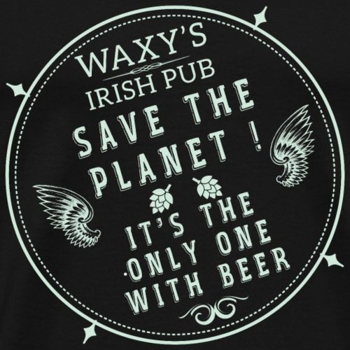 Waxys Save Beer - Men's Premium T-Shirt