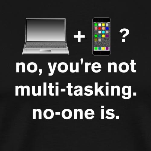 Multitasking (white) - Men's Premium T-Shirt