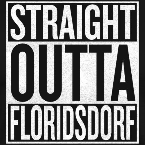 Straight Outta Floridsdorf - Männer Premium T-Shirt