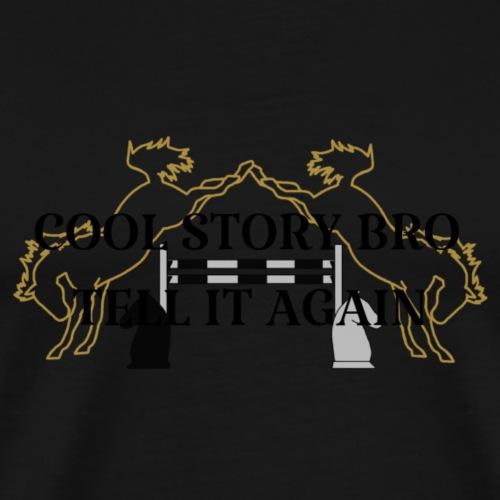 Tell it again - Männer Premium T-Shirt
