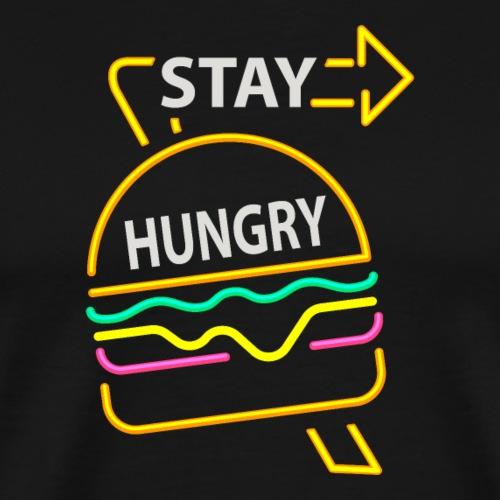 Stay Hungry - Männer Premium T-Shirt