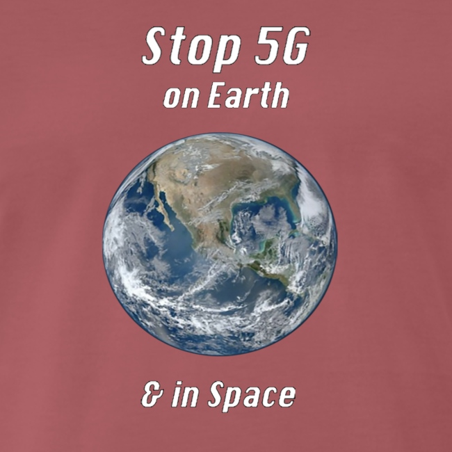 Stop 5G on Earth and in Space