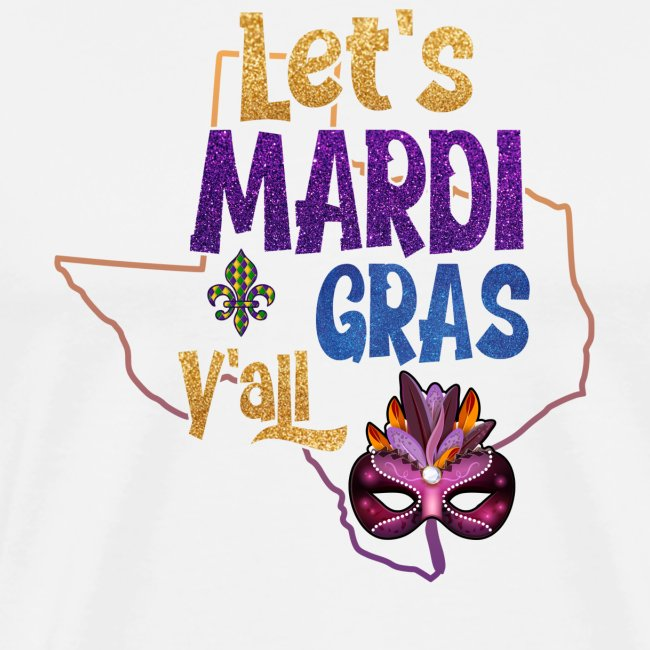 Funny Mardi Gras Saying Mask