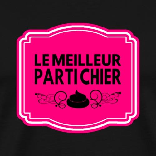 LE MEILLEUR PARTI CHIER ! - T-shirt Premium Homme