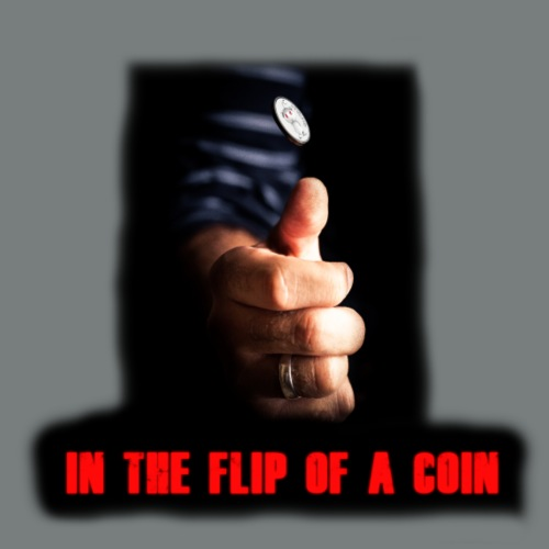 In The Flip Of A Coin - Men's Premium T-Shirt
