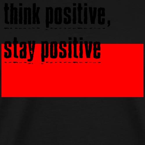 think positive 01 - Men's Premium T-Shirt