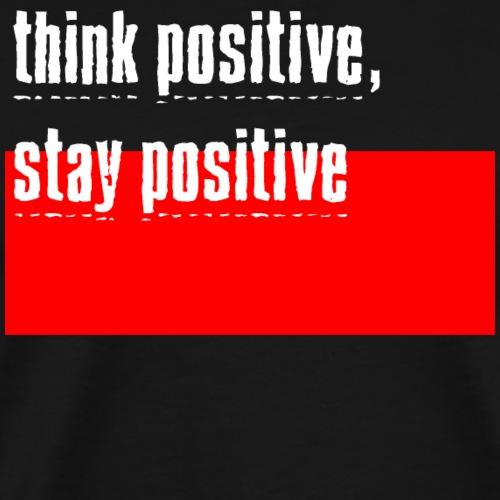 think positive 02 - Men's Premium T-Shirt