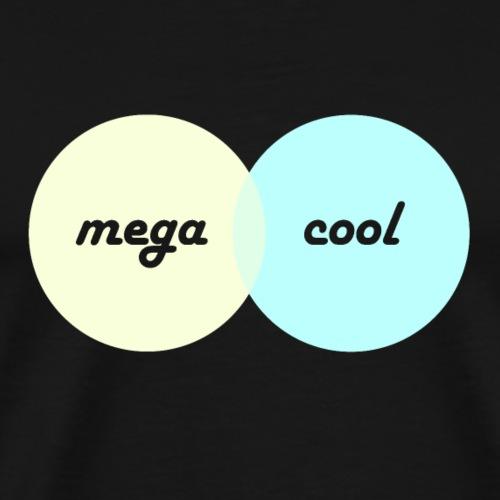 Mega Cool - Männer Premium T-Shirt