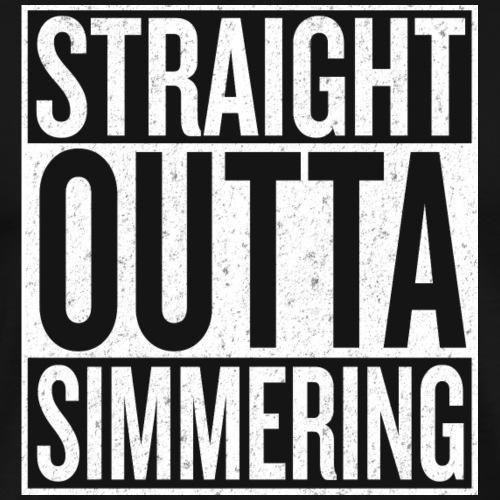Straight Outta Simmering - Männer Premium T-Shirt