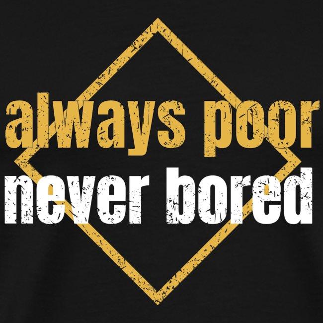 Black 'Never Bored' T-shirt