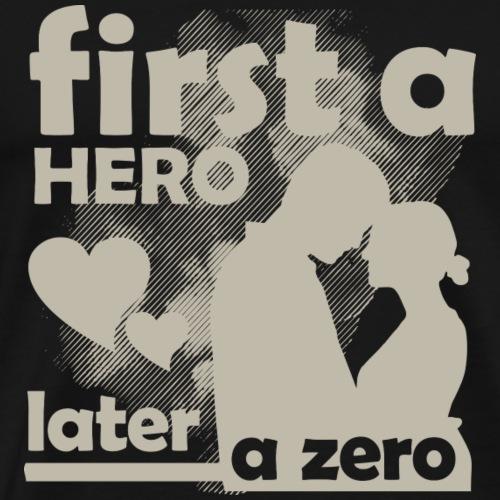 GHB from Hero to Zero 19032018 10 FA - Männer Premium T-Shirt