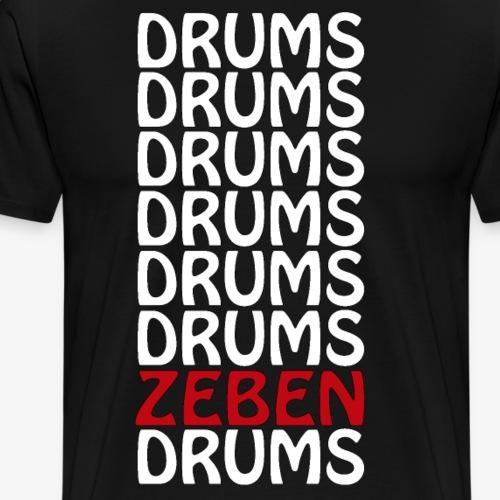 DRUMS ZEBEN DRUMS - Camiseta premium hombre