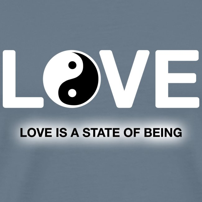 Love is a State of Being