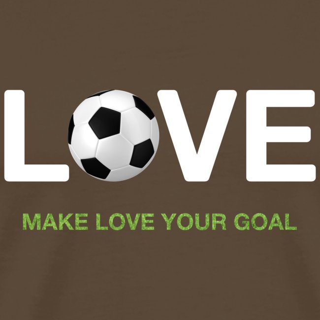 Make Love Your Goal