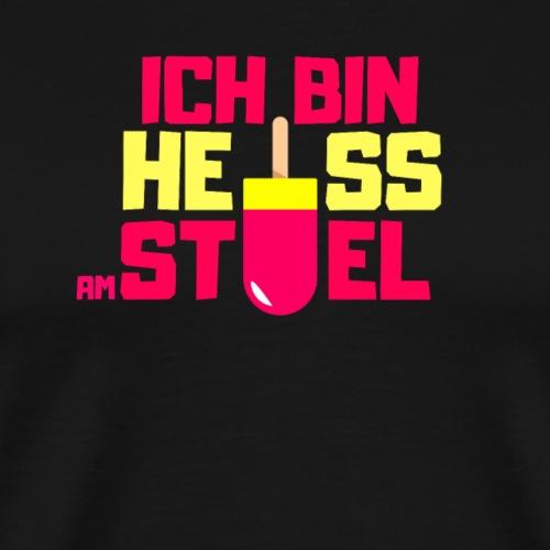 Ich bin heiß am Stiel - versautes T-Shirt (Spruch)