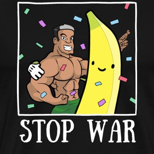 Stop War Banane Musculation - T-shirt Premium Homme