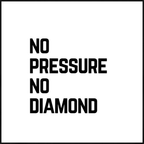 no pressure no diamond - Men's Premium T-Shirt