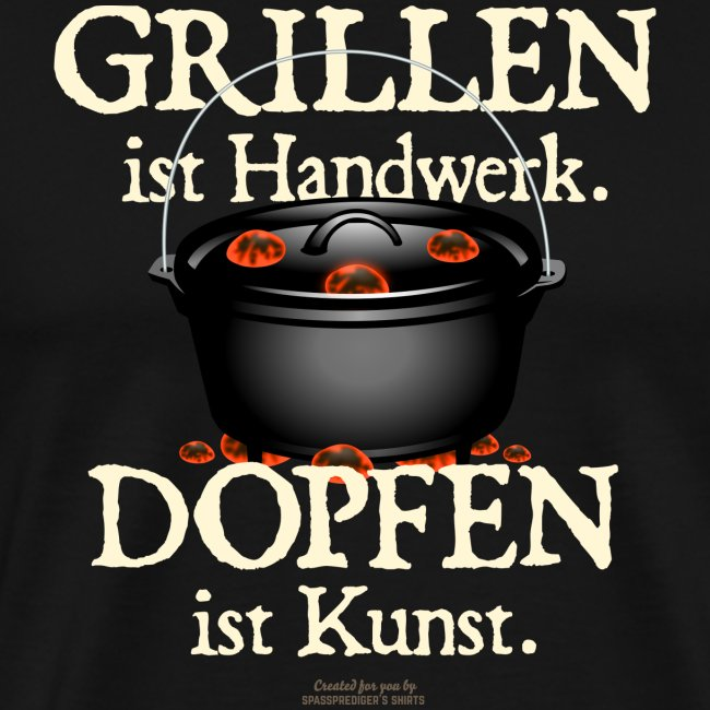 Dutch Oven T-Shirt Grillen Dopfen Dutch Oven Motiv