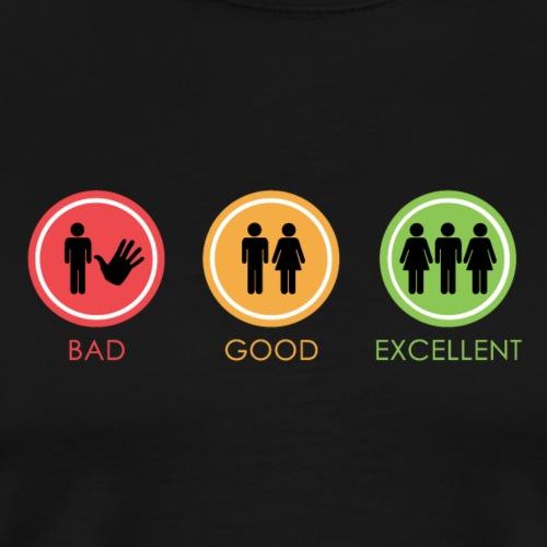 BAD GOOG EXCELLENT - Maglietta Premium da uomo