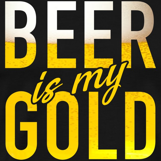 Beer is my Gold