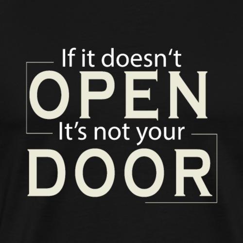 Wenn sie sich nicht öffnet ist es nicht deine Tür