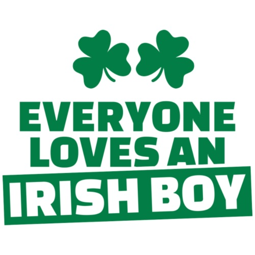 EVERYONE LOVES AN IRISH BOY - T-shirt Premium Homme