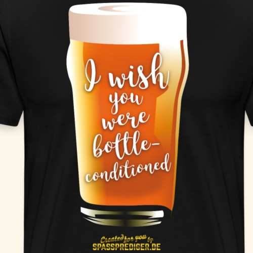 Craft Beer Shirt Design bottle-conditioned - Männer Premium T-Shirt