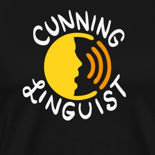 Cunning Linguist - Schmutziger Humor - Männer Premium T-Shirt