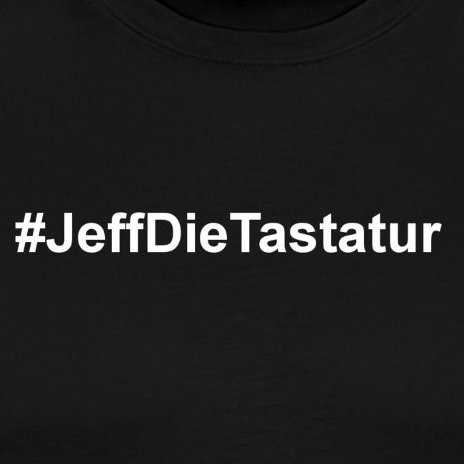 hashtag jeffdietastatur weiss