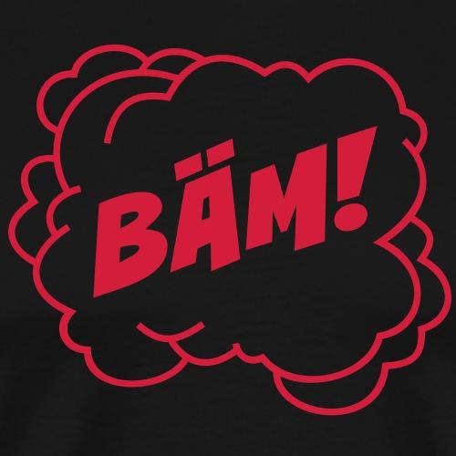 Bäm! - Männer Premium T-Shirt