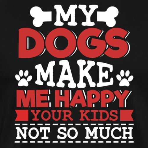 DOGS MAKE ME HAPPY - Männer Premium T-Shirt