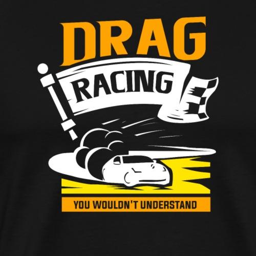 Dragster - Männer Premium T-Shirt