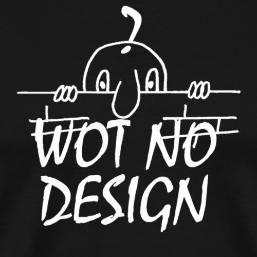 WOT NO DESIGN - Men's Premium T-Shirt
