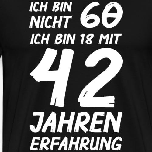 ich bin nicht 60 - Männer Premium T-Shirt