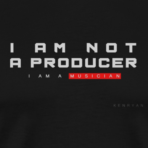 I AM NOT A PRODUCER black - Männer Premium T-Shirt