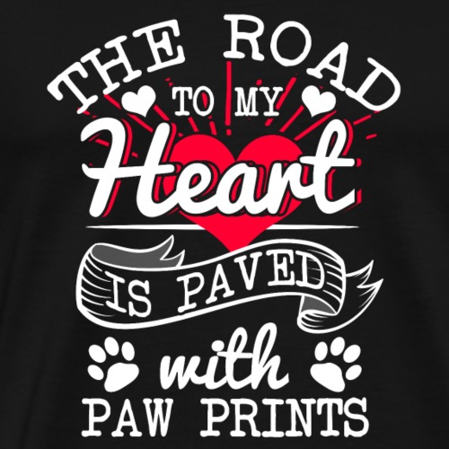 The road to my Heart is paved with paw prints - Männer Premium T-Shirt