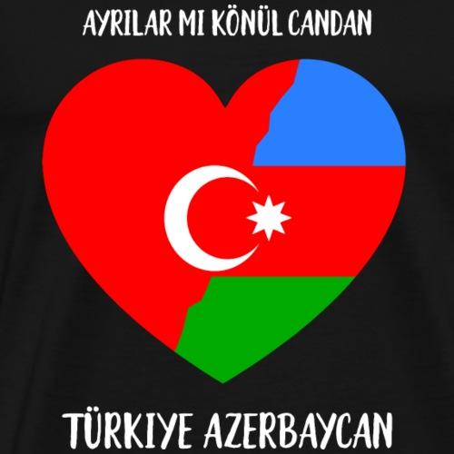 Türkiye Azerbaycan Ayrilir mi gönül candan - Männer Premium T-Shirt