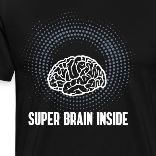 Super Brain inside Nerd Computer pc Gehirn klug dr - Männer Premium T-Shirt