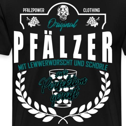 Pfälzer zur Perfektion gereift Schorle Geschenk - Männer Premium T-Shirt