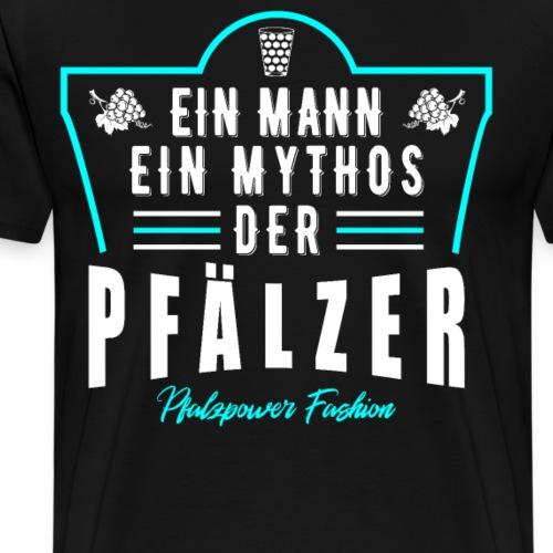 Pfälzer Mann Mythos Männer Schorle - Männer Premium T-Shirt